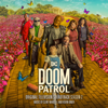 Clint Mansell & Kevin Kiner - Doom Patrol: Season 2 (Original Television Soundtrack) artwork