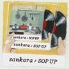 SOP UP - EP by sankara
