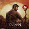 Karnan (Original Motion Picture Soundtrack) - EP