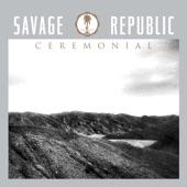Savage Republic - Andelusia