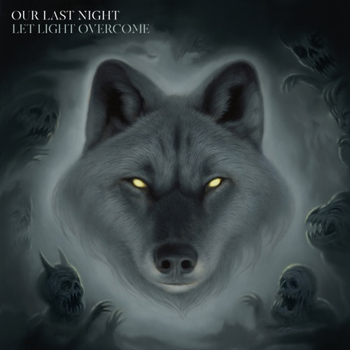 Our Last Night - Let Light Overcome