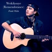 Wokiksuye (Remembrance) - Single