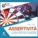Ryan Ford - Assertività: L'arte di chiedere rispetto e raggiungere i tuoi obiettivi con la giusta comunicazione