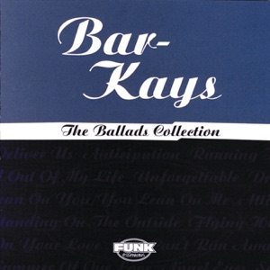 The Ballads Collection: The Bar-Kays