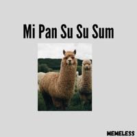 Memeless - Mi Pan Su Su Sum - Single