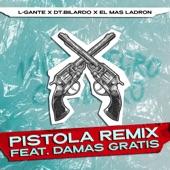 Pistola Remix (feat. Damas Gratis) artwork