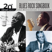 The Best of Blues Rock Songbook: 20th Century Masters (The Millennium Collection)