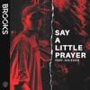Brooks & Gia Koka - Say a Little Prayer