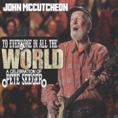 John McCutcheon - Well May the World Go (feat. Hot Rize)