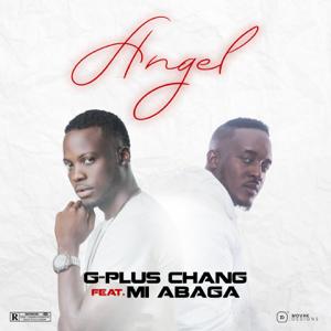 G-Plus Chang - Angel feat. M.I Abaga