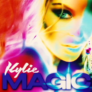 Kylie Minogue - Magic (Single Version)
