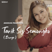 Bunga Tarik Sis Semongko Anggun Pramudita - Anggun Pramudita