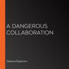 Deanna Raybourn - A Dangerous Collaboration artwork