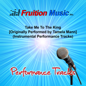 Take Me To The King Db [Originally Performed By Tamela Mann] [Bass Play Along Track] Fruition Music Inc. - Fruition Music Inc.
