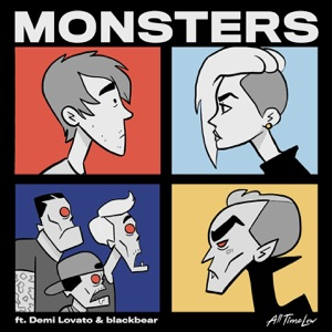 All Time Low - Monsters feat. Demi Lovato and blackbear