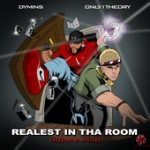 Realest In Tha Room (feat. Only1 Theory) - Single
