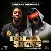 Dolla Signs feat Yung Joc Single