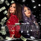 Ten Cuidao - Farina & Thalía