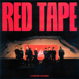 H1GHR MUSIC - H1GHR : RED TAPE
