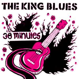 The King Blues - 38 Minutes