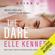 Elle Kennedy - The Dare: Briar U, Book 4 (Unabridged)