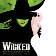 Wicked (15th Anniversary Special Edition) - Various Artists - Various Artists