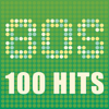 80s 100 Hits - Various Artists