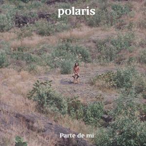 Polaris - Parte De Mí