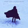 Keep Shelly In Athens - (Don't Fear) The Reaper artwork