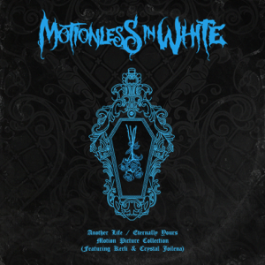 Motionless In White - Another Life / Eternally Yours: Motion Picture Collection - EP
