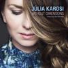 Julia Karosi - Without Dimensions (feat. Ben Monder) artwork