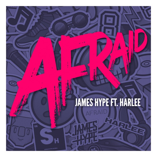 James Hype And Harlee - Afraid