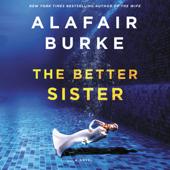 The Better Sister - Alafair Burke Cover Art