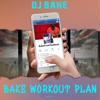 DJ Bake - Bakes Workout Plan bild