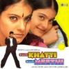 Kuch Khatti Kuch Meethi (Original Motion Picture Soundtrack)