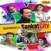 Sankat City Original Motion Picture Soundtrack EP