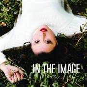 In the Image - Merci Neff - Merci Neff