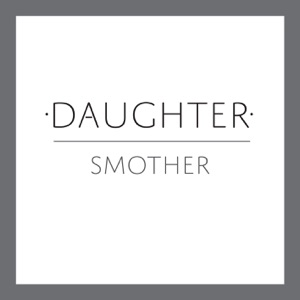 Smother - Single