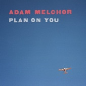 Adam Melchor - I Don't Wanna See You Cryin' Anymore