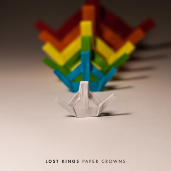 Lost Kings Paper Crowns (Deluxe) - EP music review
