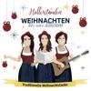 Weihnachten bei uns dahoam - Die Hollerstauden