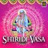 Shiridi Vasa Shiridi Sai Baba