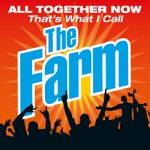 All Together Now That's What I Call the Farm (Live)