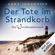 Anna Johannsen - Der Tote im Strandkorb: Die Inselkommissarin 1