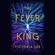 Victoria Lee - The Fever King: Feverwake, Book 1 (Unabridged)
