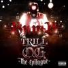 Trill O G The Epilogue