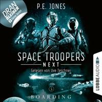 P. E. Jones - Boarding - Space Troopers Next, Folge 5 (Ungekürzt) artwork