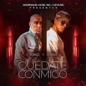 Yomo & Jorsh - Quédate Conmigo