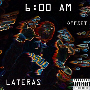 6 Am (feat. Offset) - Single Mp3 Download