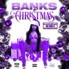 Banks B4 Christmas (ChopNotSlop Remix) [ChopNotSlop Remix] - EP